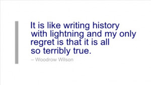 Writing Quote by Woodrow Wilson