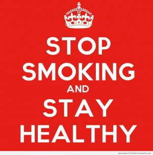 Cute No Smoking Quotes Picture stop smoking and stay