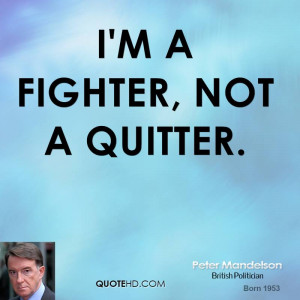 fighter, not a quitter.