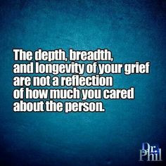 more personalized grief dr phil quotes quotables dr phil drphil quotes ...