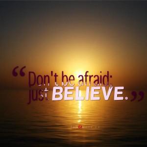 Just believe quote