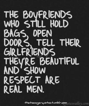 They're Beautiful And Show Respect Are Real Men.