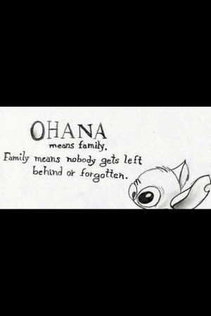 used to love Lilo and Stitch!!! Ohana means family, family means no ...