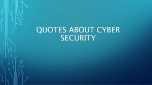 Quotes about cyber security