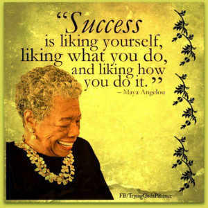 Maya Angelou Quotes Success Quotesgram. Quotes About Understanding Change. Morning Quotes Popular. Heartbreak Quotes Background. Quotes About Strength In Character. Song Quotes Recent. Instagram Quotes.com. Summer Quotes. Funny Quotes By Famous People