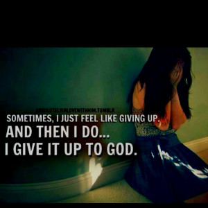 give it up to God