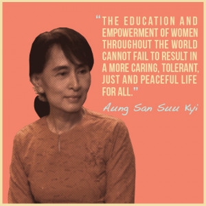... caring, tolerant, just and peaceful life for all. —Aung San See Kyi