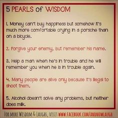 pearls of wisdom quotes via www.Facebook.com/AndNowLaugh