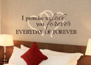 promise to love you forever everyday of forever. #love_quotes ...