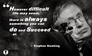 Famous Stephen Hawking quotes about life