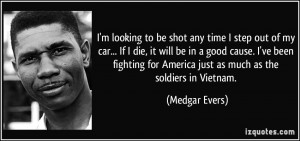 Medgar Evers Quote