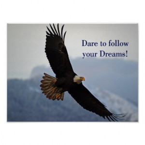 Soaring Bald Eagle Inspirational Quote Posters