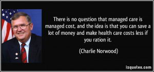 More Charlie Norwood Quotes