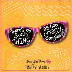 Sunglass Sayings