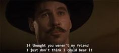 tombstone movie doc holliday quotes doc holiday tombstone m...