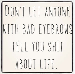 eyebrows funny quotes text