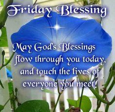 FRIDAY BLESSINGS!!!