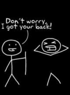 dont worry i got your back