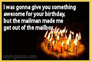 Funny Birthday Sayings, Quotes, and Expressions
