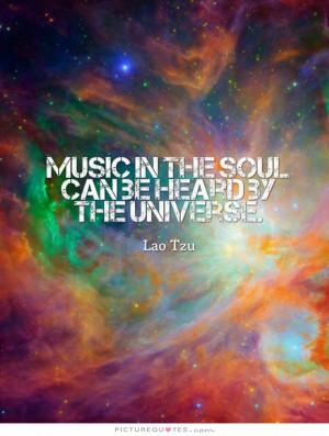 Music Quotes Lao Tzu Quotes Soul Quotes Universe Quotes