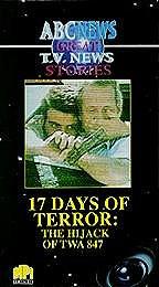 Great TV News Stories 11 - 17 Days of Terror: The Hijack of TWA 847 ...