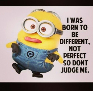 ... Quotes, Don'T Judges Me, Minions Mad, Funny Stuff, Funny Minions