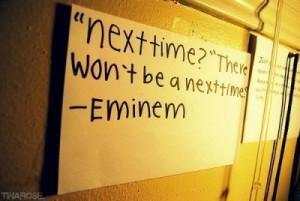 Love The Way You Lie - Eminem.