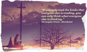 Norwegian Wood is one of my favourite books and I love this quote. # ...