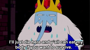 Adventure Time Quotes - Ice King: Ice King, Adventure Time Quotes