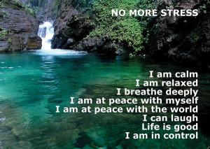 No more Stress, Positive Affirmation...