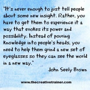 Learning Quote John Seely Brown