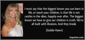 Goldie Hawn quotes,Goldie, Hawn, author, authors, writer, writers ...