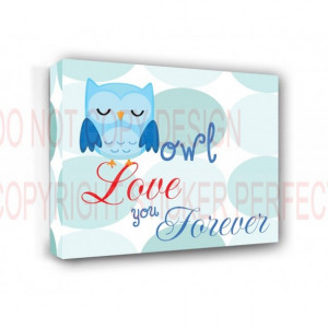 ... FRAMED CANVAS PRINT (boy 2) Owl love you forever nursery happy quotes