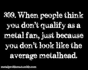 Metalhead Problems Via Tumblr
