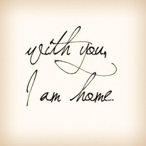 cute, home, love, quotes, words, words., i am home
