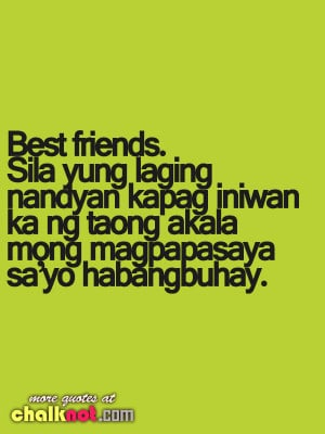 Quotes About Loving Your Best Friend Tagalog Best friend