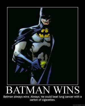 Batman beats superman, and we all know Superman beats goku.