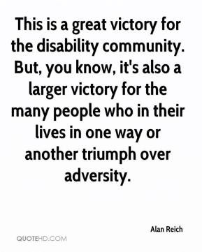 ... who in their lives in one way or another triumph over adversity