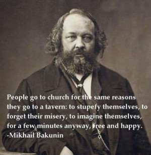People go to church for the same reasons they go to a tavern: to ...