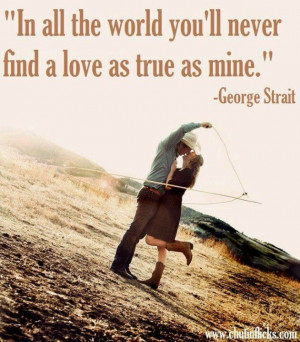 COUNTRY LOVE SONG QUOTES! :)