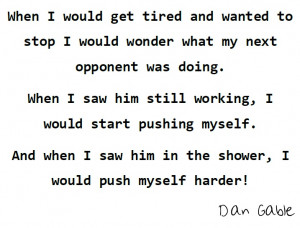 Dan Gable Quotes Quote Dan Gable Once Youve