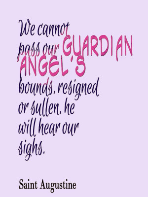 Guardian Angels Quotes Protection Guardian angels in our daily