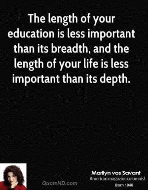 Marilyn vos Savant Education Quotes | QuoteHD