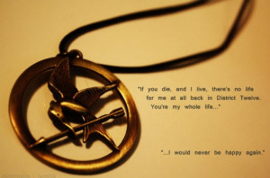 really loved this quote in The Hunger Games. Photo via