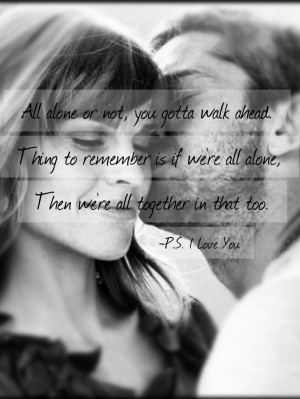 Favorite Quotes, Favorite Movie, Ps I Love You Movie Quotes, Ps I Love ...
