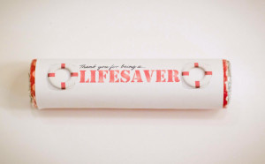 You Are a Lifesaver