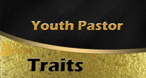 Traits Of A Great Youth Pastor
