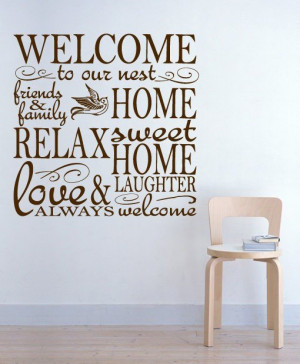 Welcome quotes, positive, best, sayings, home