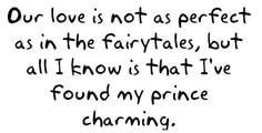 You Are My Prince Charming Quotes Found my prince charming