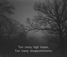 ... , disappointments, grunge, high, high hopes, hopes, love, quotes